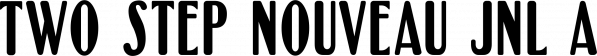 Two Step Nouveau JNL font family by Jeff Levine Fonts