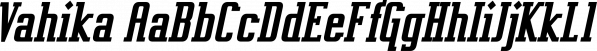 Vahika font family by Typodermic Fonts Inc.