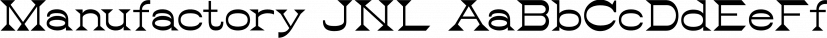Manufactory JNL font family by Jeff Levine Fonts