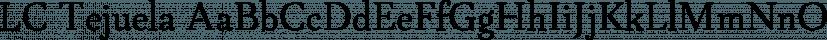 LC Tejuela font family by Compañía Tipográfica De Chile