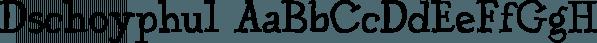Dschoyphul font family by Ingrimayne Type