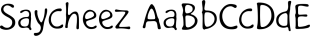 Saycheez font family mini