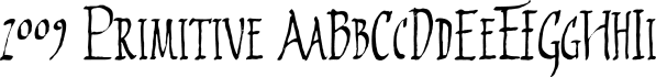 2009 Primitive font family by GLC Foundry