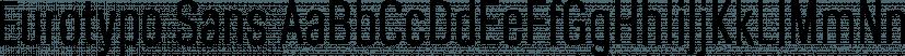 Eurotypo Sans font family by Eurotypo