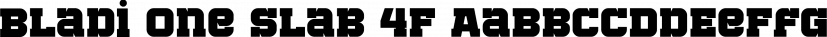 Bladi One Slab 4F font family by 4th february